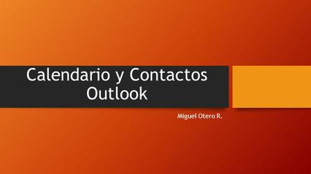 Calendario y Contactos Outlook
