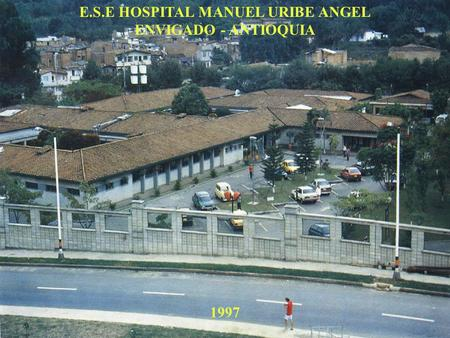 E.S.E HOSPITAL MANUEL URIBE ANGEL
