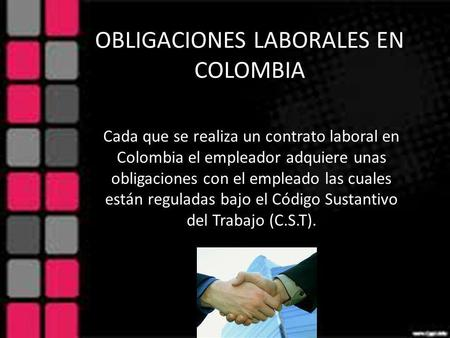OBLIGACIONES LABORALES EN COLOMBIA