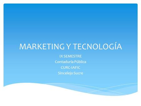 MARKETING Y TECNOLOGÍA