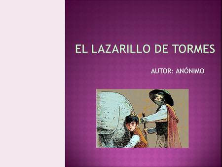 lazarillo tormes tema critica: