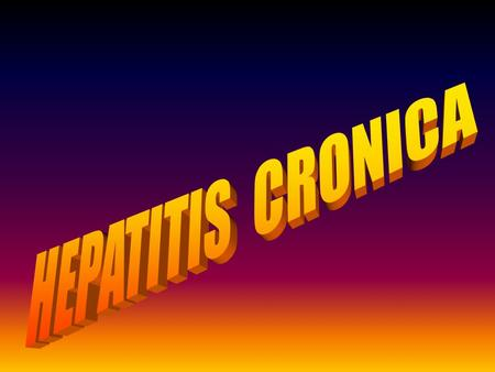 HEPATITIS CRONICA.