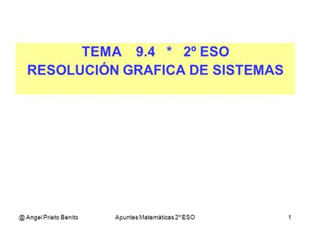 RESOLUCIÓN GRAFICA DE SISTEMAS