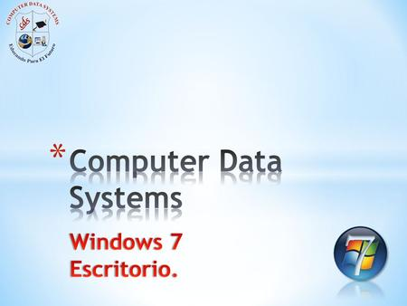 Computer Data Systems Windows 7 Escritorio..