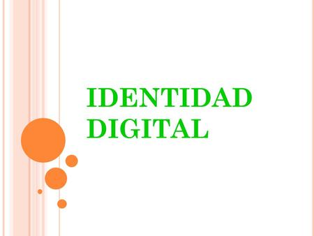 IDENTIDAD DIGITAL.