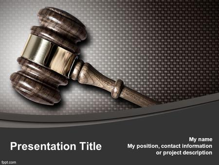 Presentation Title My name My position, contact information or project description.