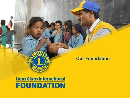 Our Foundation. 2 What comes to mind when you think of LCIF?