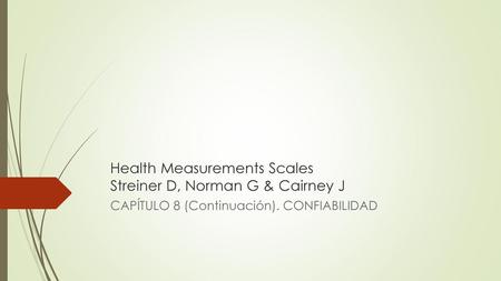 Health Measurements Scales Streiner D, Norman G & Cairney J