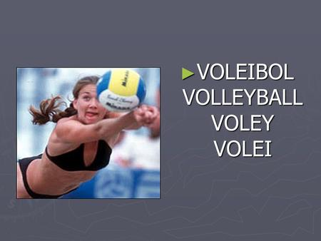 VOLEIBOL VOLLEYBALL VOLEY VOLEI