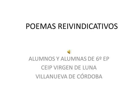 POEMAS REIVINDICATIVOS