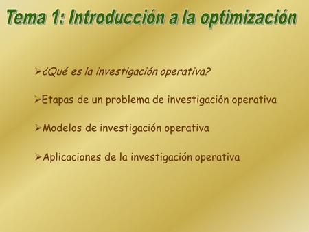 Tema 1: Introducción a la optimización