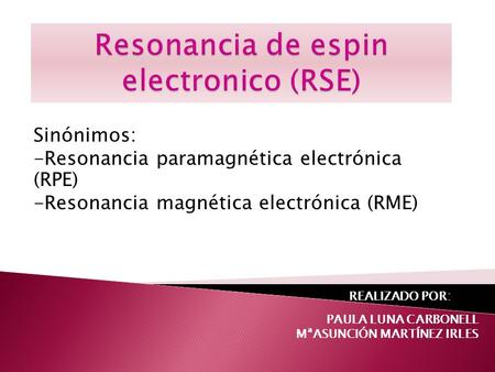 Resonancia de espin electronico (RSE)
