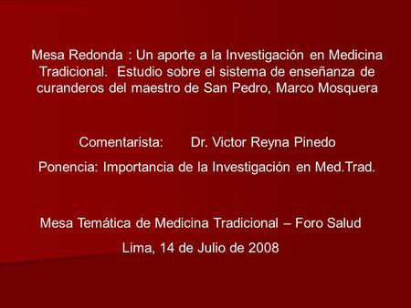 Comentarista: Dr. Victor Reyna Pinedo