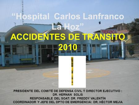 """Hospital Carlos Lanfranco La Hoz"" ACCIDENTES DE TRANSITO 2010"