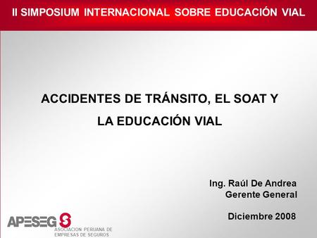 ACCIDENTES DE TRÁNSITO, EL SOAT Y