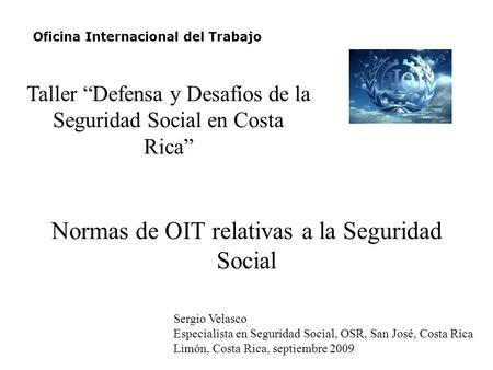 Normas de oit relativas a la seguridad social ppt descargar for Oficinas de la seguridad social en madrid