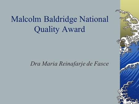 Malcolm Baldridge National Quality Award