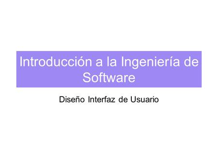 Introducción a la Ingeniería de Software