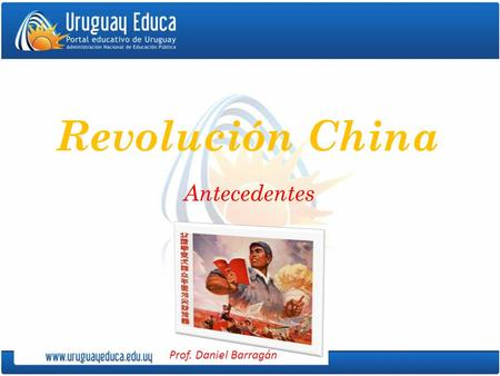 Revolución China Antecedentes.