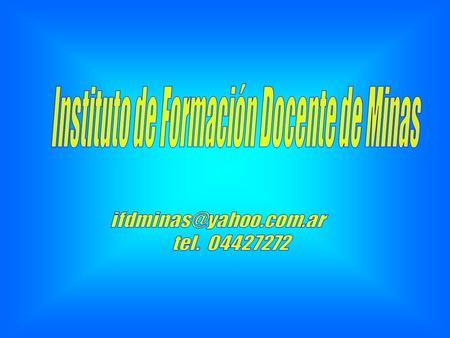 Instituto de formaci n docente de artigas mar a for Instituto formacion docente