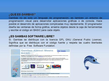 ¿ES GAMBAS SOFTWARE LIBRE?