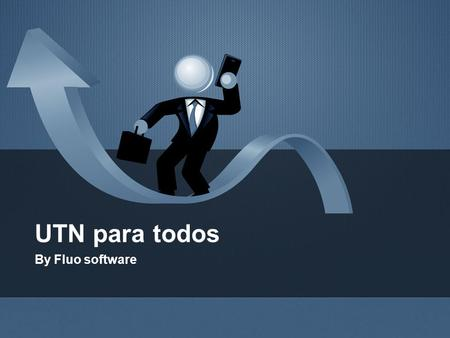 UTN para todos By Fluo software.