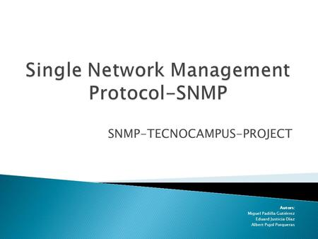Single Network Management Protocol-SNMP