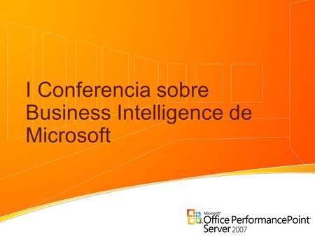 I Conferencia sobre Business Intelligence de Microsoft.