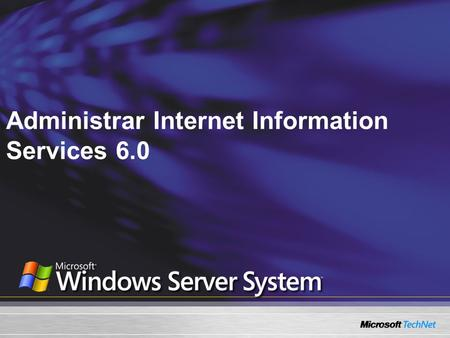 Administrar Internet Information Services 6.0
