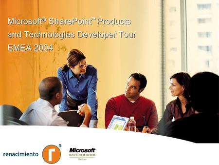 Microsoft ® SharePoint Products and Technologies Developer Tour EMEA 2004 Microsoft ® SharePoint Products and Technologies Developer Tour EMEA 2004.