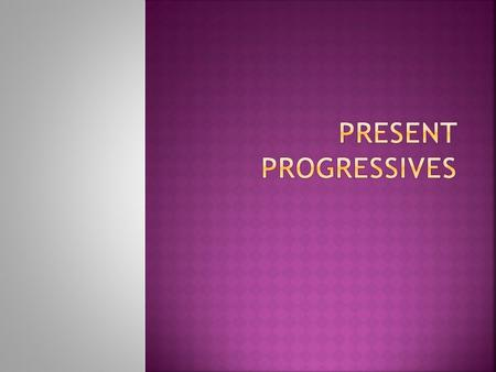 When you say you are doing something you are using the present progressive. In Spanish, you form the present progressive by using the verb ESTAR and the.