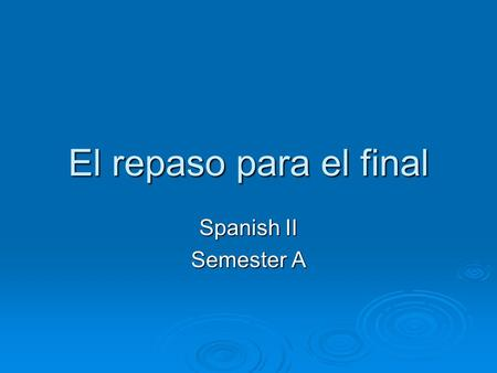 spanish 2 first semester project