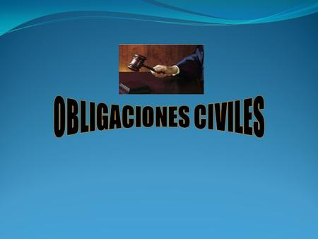OBLIGACIONES CIVILES.