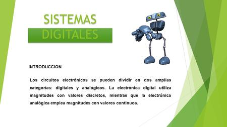 SISTEMAS DIGITALES INTRODUCCION