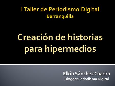 Blogger Periodismo Digital