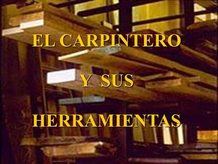 Carpintero y sus herramientas