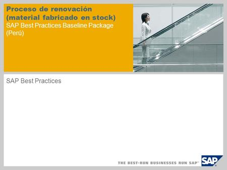 Proceso de renovación (material fabricado en stock) SAP Best Practices Baseline Package (Perú) SAP Best Practices.