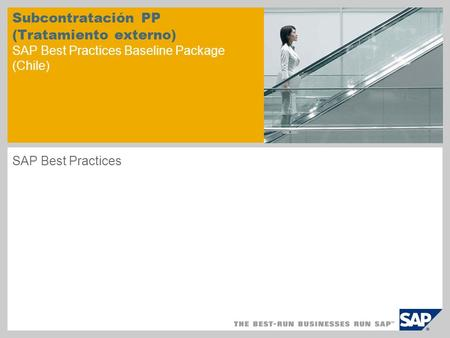 Subcontratación PP (Tratamiento externo) SAP Best Practices Baseline Package (Chile) SAP Best Practices.