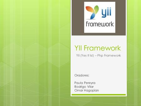 YII (Yes It Is!) – Php Framework