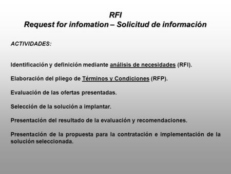 Request for infomation – Solicitud de información