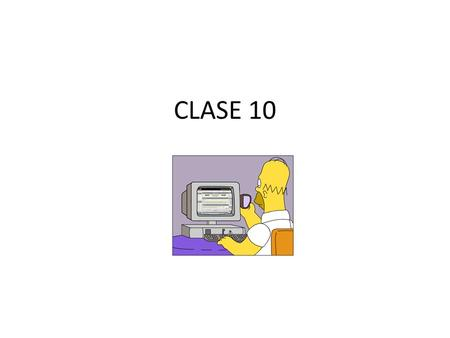 CLASE 10.