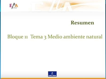 Resumen Bloque 11 Tema 3 Medio ambiente natural.