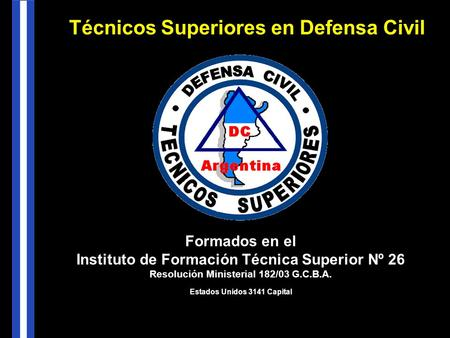 Técnicos Superiores en Defensa Civil