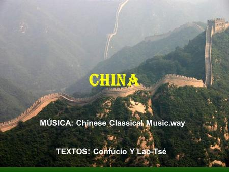 CHINA TEXTOS : Confúcio Y Lao-Tsé MÚSICA: Chinese Classical Music.way.