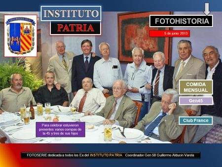 INSTITUTO PATRIA FOTOHISTORIA COMIDA MENSUAL Gen45 Club France