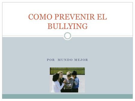 COMO PREVENIR EL BULLYING