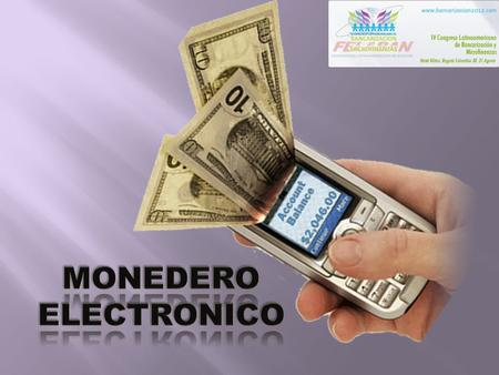 Monedero electronico.