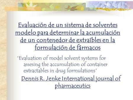 Dennis R. Jenke International journal of pharmaceutics