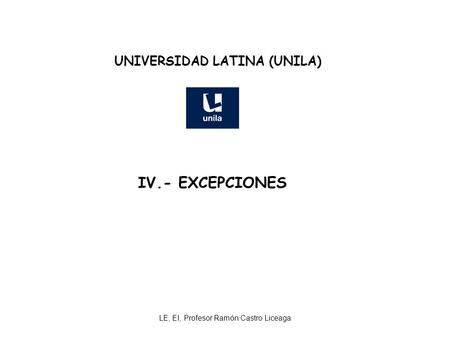 UNIVERSIDAD LATINA (UNILA)