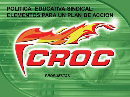 POLITICA  EDUCATIVA SINDICAL: ELEMENTOS PARA UN PLAN DE ACCION